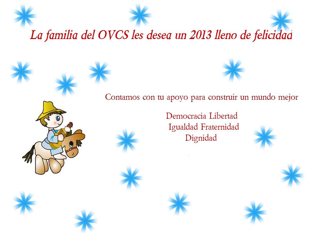El OVCS les desea felices fiestas y un 2013 lleno de Paz