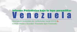 INFORME: Periodistas bajo la lupa paramilitar