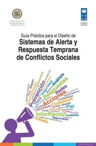 """Guía Práctica para el Diseño de """"sistemas de Alerta y Respuesta Temprana de Conflictos Sociales"""