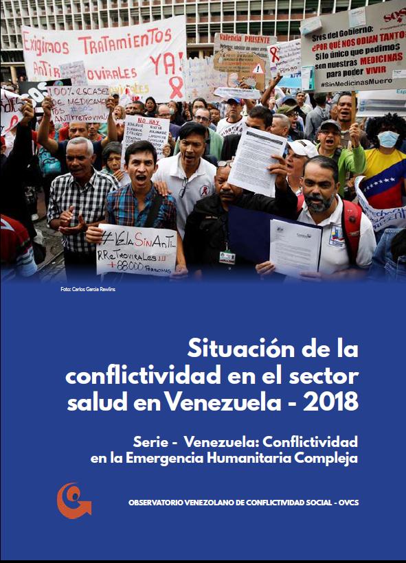 Situación de la conflictividad en el sector salud en Venezuela 2018