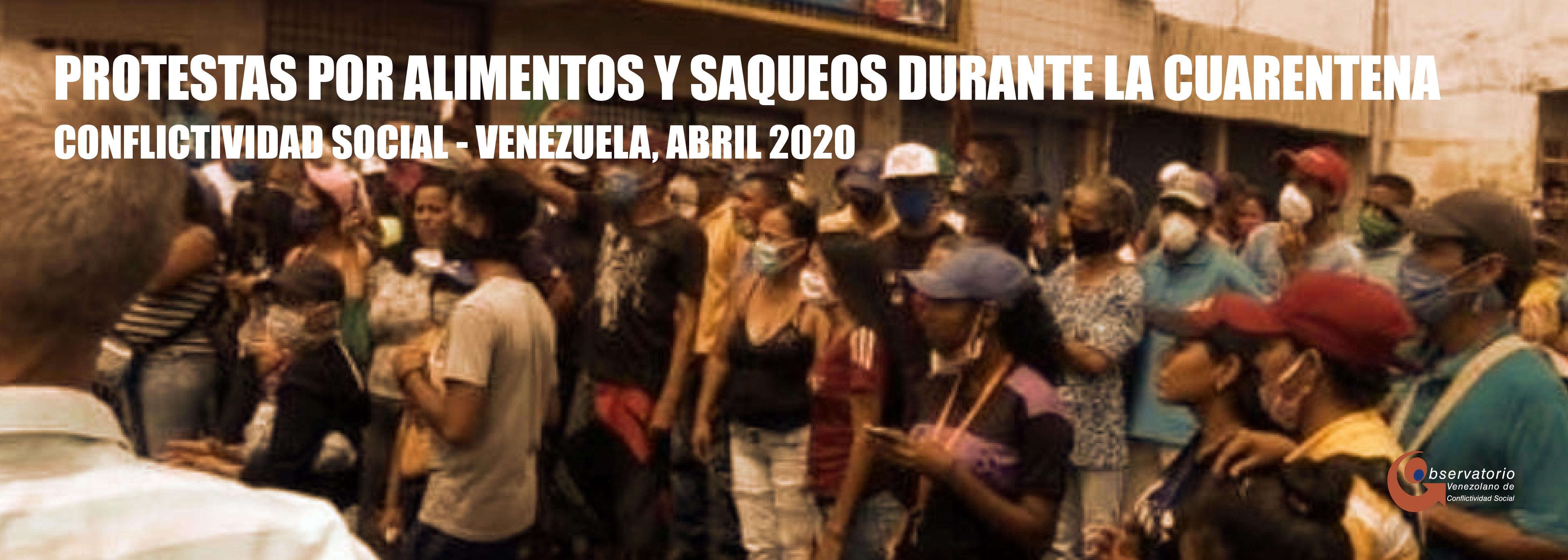 Conflictivididad Social en Venezuela en abril de 2020