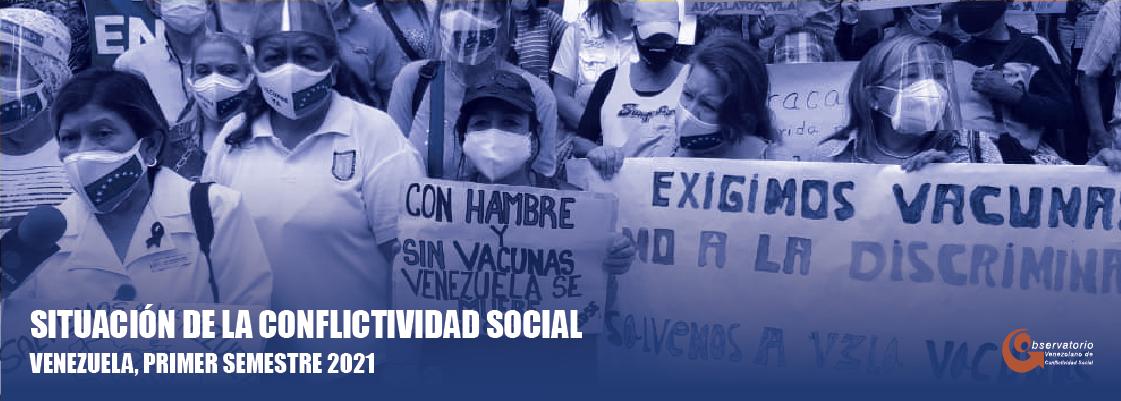 Conflictividad social en el primer semestre de 2021